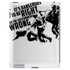 Its Dangerous to Be Right Tablet
