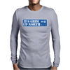 It's Grim Up North Mens Long Sleeve T-Shirt