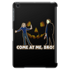 It's Halloween, Come At Me Bro! Tablet (vertical)