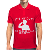 It's My Duty To Please That Booty Funny Mens Polo