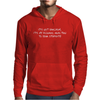 IT'S NOT SARCASM Mens Hoodie