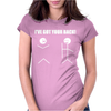 I've Got Your Back Womens Fitted T-Shirt