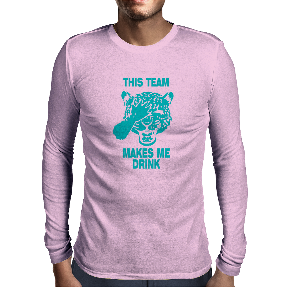 Jaguars This Team Makes Me Drink Mens Long Sleeve T-Shirt