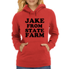 JAKE FROM STATE FARM Womens Hoodie