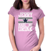 Jerry Makes Me Drink Womens Fitted T-Shirt