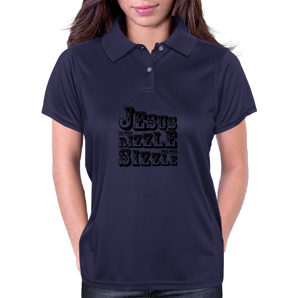 Jesus is the rizzle for the sizzle Womens Polo