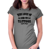 jesus loves me and my tattoo Womens Fitted T-Shirt