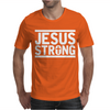Jesus Strong Mens T-Shirt