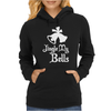 JINGLE MY BELLS Womens Hoodie