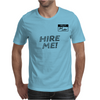Job seeker - Hire me! Mens T-Shirt