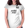Job seeker - Hire me! Womens Fitted T-Shirt