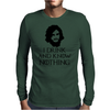 JON SNOW GAME OF THRONES TYRION LANNISTER DRINK AND KNOW THINGS Mens Long Sleeve T-Shirt