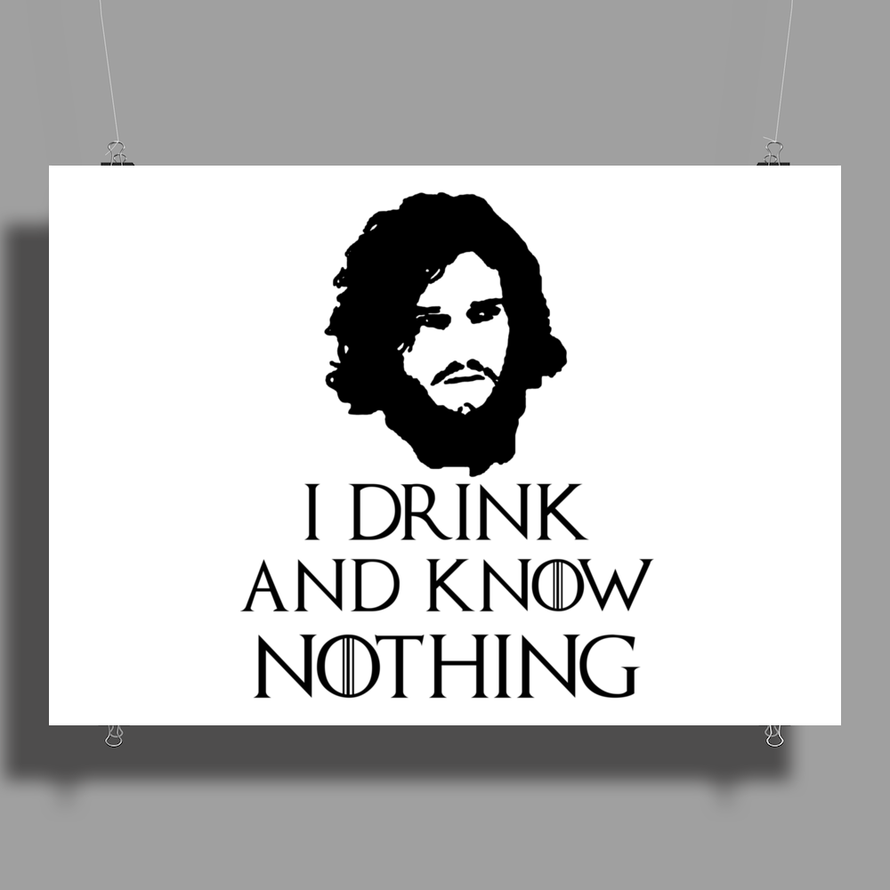 JON SNOW GAME OF THRONES TYRION LANNISTER DRINK AND KNOW THINGS Poster Print (Landscape)