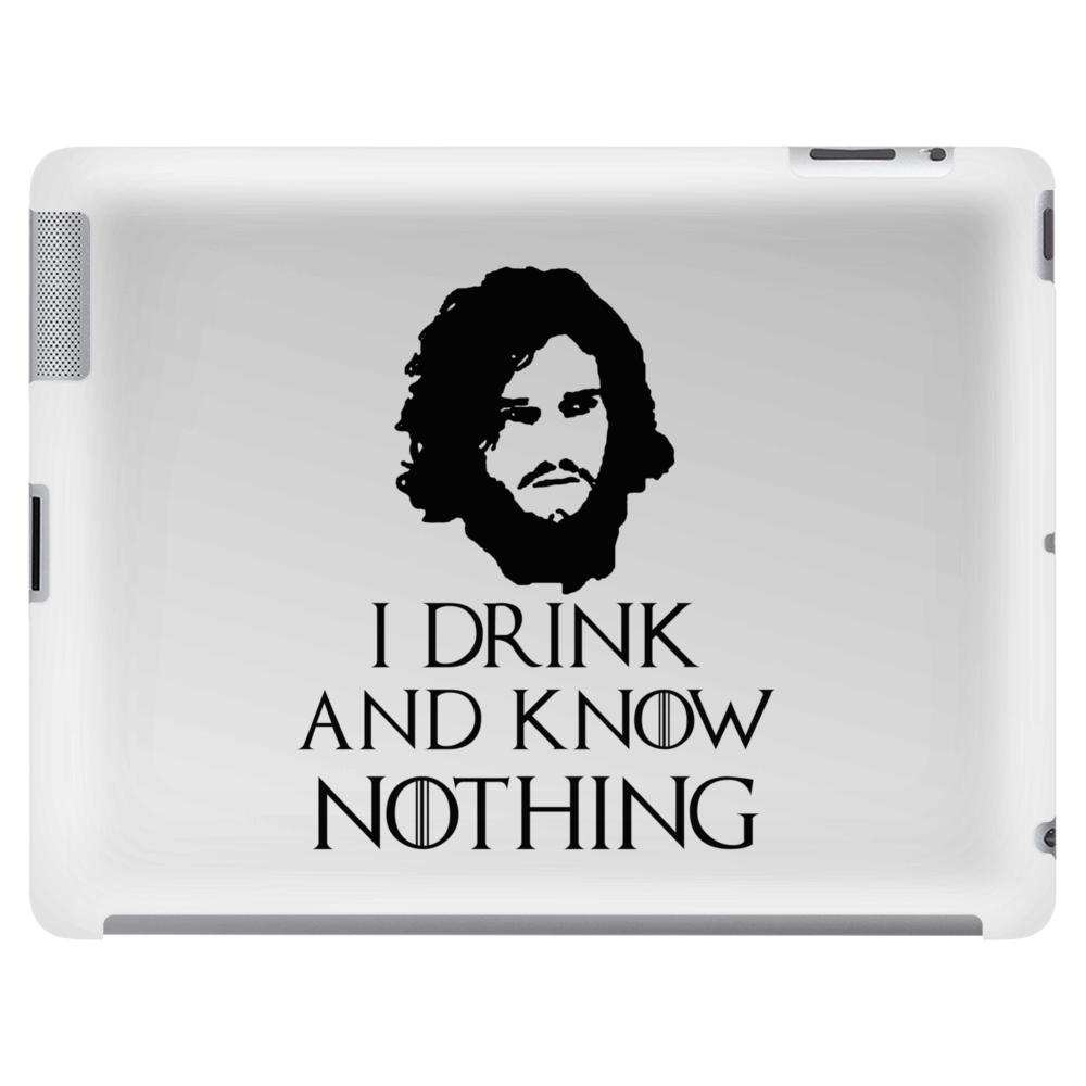 JON SNOW GAME OF THRONES TYRION LANNISTER DRINK AND KNOW THINGS Tablet
