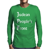 Judean Peoples Front Mens Long Sleeve T-Shirt