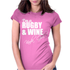 Juko I'm A Rugby And Wine Kinda Girl Hoodie Funny Womens Fitted T-Shirt