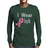 Junior's Breast Cancer Awareness I Wear Pink Mens Long Sleeve T-Shirt