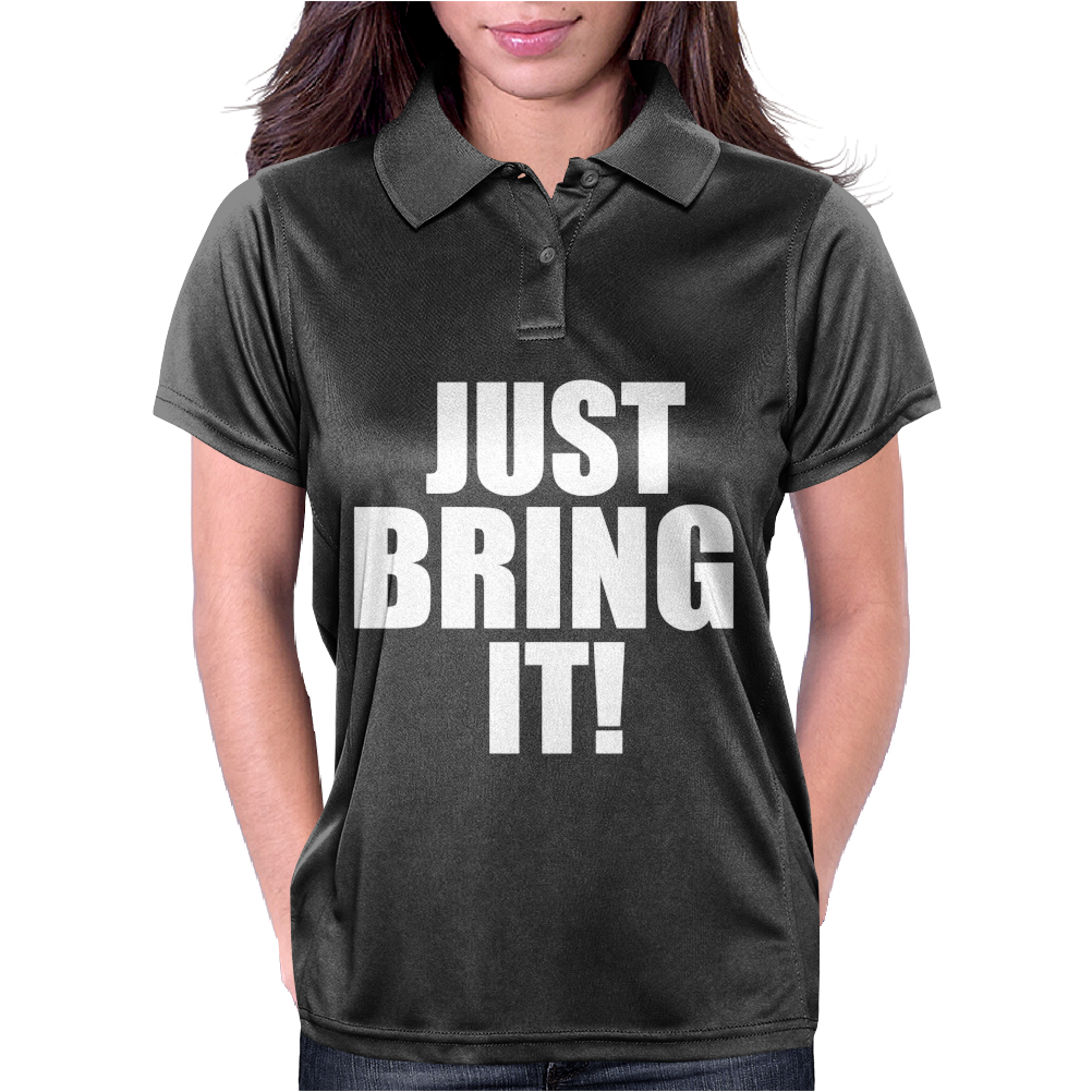 Just Bring It! Womens Polo