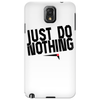 Just do nothing. Phone Case