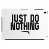 Just do nothing. Tablet