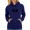 Just do nothing. Womens Hoodie