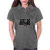 Just do nothing. Womens Polo