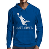 Just Jew It  Funny Comic Religious Comedy Sport Mens Hoodie