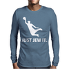 Just Jew It  Funny Comic Religious Comedy Sport Mens Long Sleeve T-Shirt