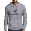 Just remember ! when they come  They'll eat the fat ones first! Mens Hoodie