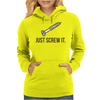 Just Screw It Funny DIY Womens Hoodie