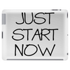 JUST START NOW Tablet (horizontal)
