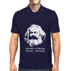 Karl Marx Without a Beard You're Nothing Mens Polo