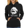 Karl Marx Without a Beard You're Nothing Womens Hoodie