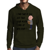 Karl Pilkington Quote Mens Hoodie