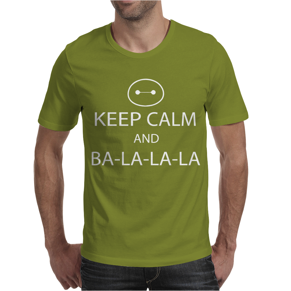 Keep Calm and Ba La La La Mens T-Shirt