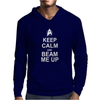 Keep Calm and Beam Me Up Mens Hoodie