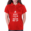 Keep Calm and Beam Me Up Womens Polo