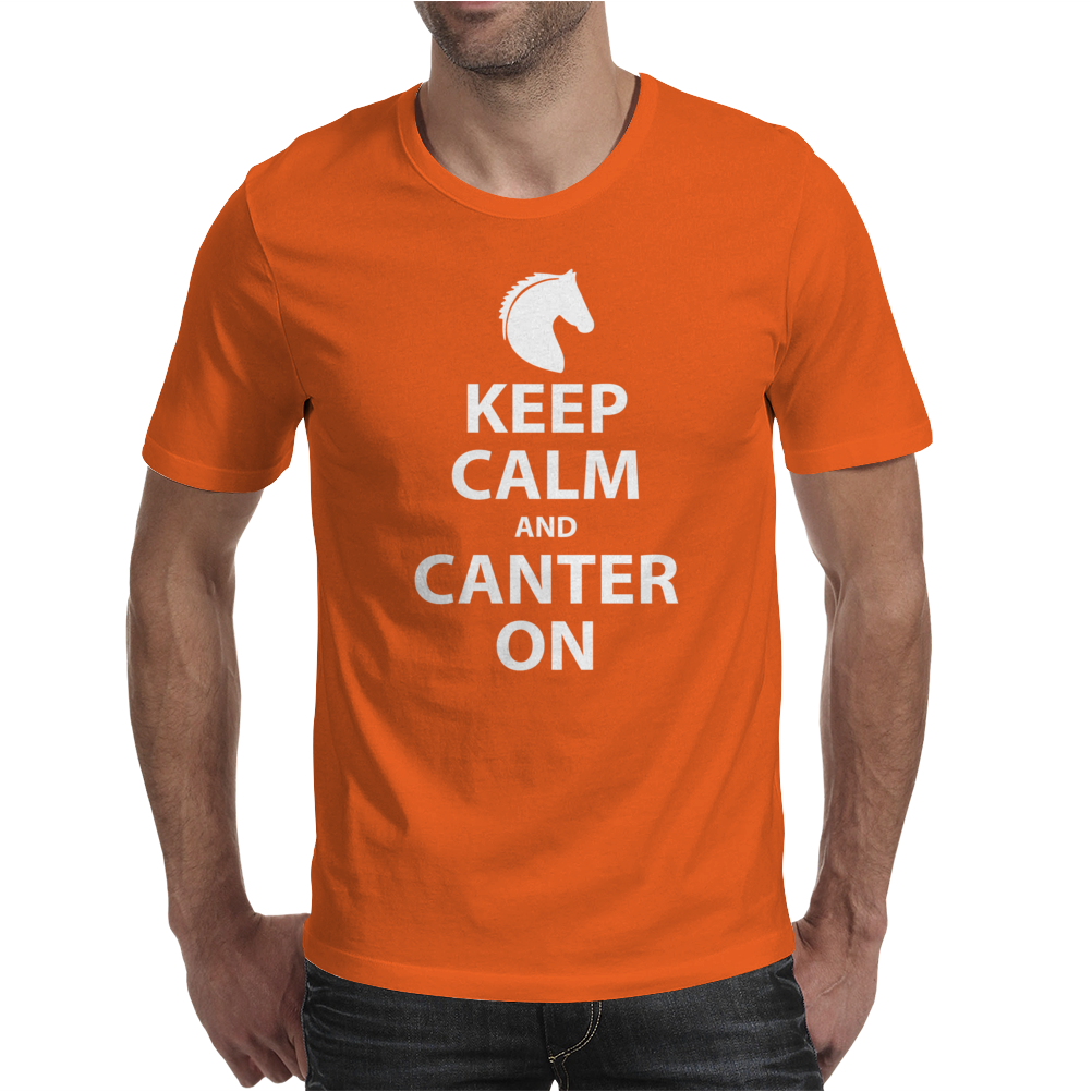 Keep Calm and Canter On Mens T-Shirt