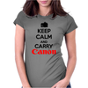 Keep Calm And Carry Canon Womens Fitted T-Shirt