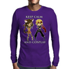 Keep Calm and Cosplay Mens Long Sleeve T-Shirt