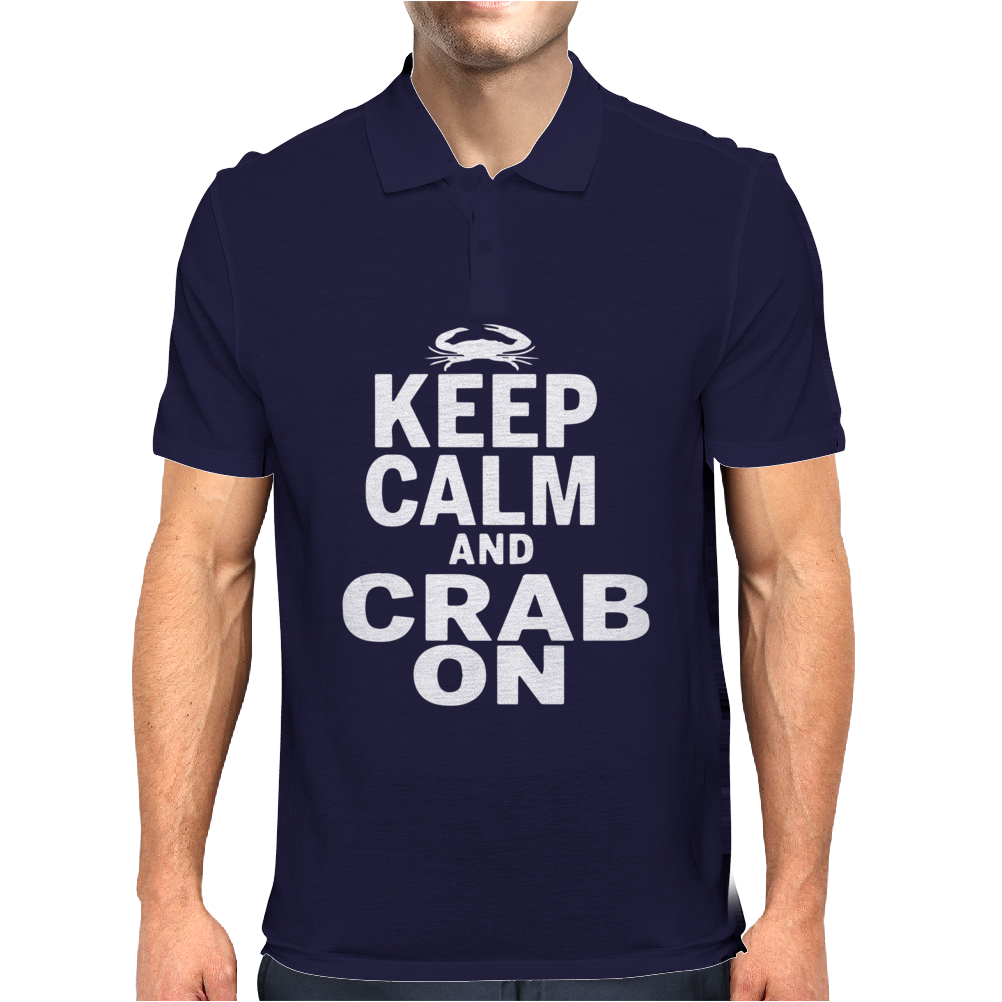 Keep Calm and CRAB ON Mens Polo