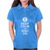 KEEP CALM AND DISC GOLF ON TARGET FRISBEE BASKET Womens Polo
