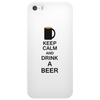 Keep calm and drink a beer Phone Case