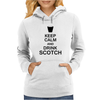 Keep Calm and Drink Scotch Womens Hoodie