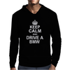 Keep Calm and Drive a BMW' X5 M3 M5 Funny Mens Hoodie