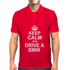 Keep Calm and Drive a BMW' X5 M3 M5 Funny Mens Polo