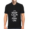 Keep Calm And Fish On Mens Polo