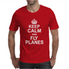 Keep Calm and Fly Planes Mens T-Shirt