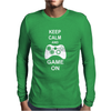 Keep Calm And Game On Mens Long Sleeve T-Shirt