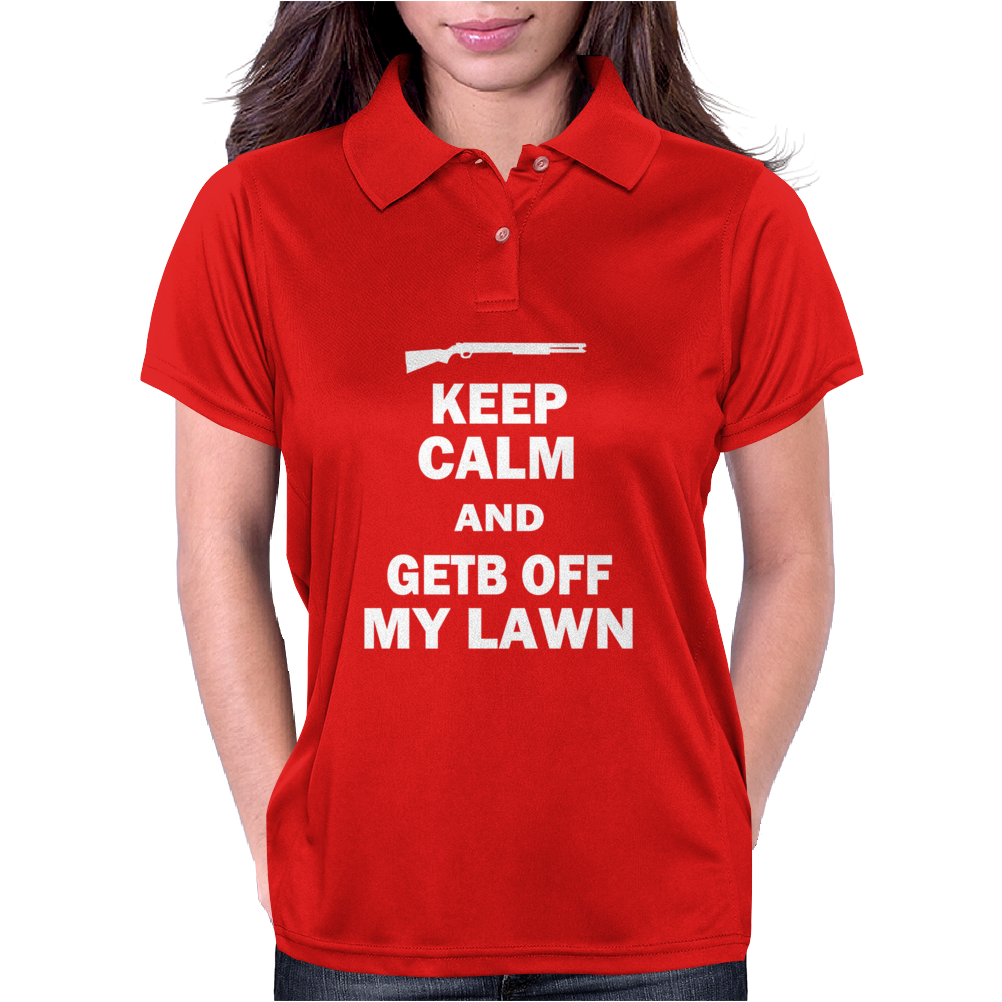 Keep Calm and Get Off My Lawn Womens Polo
